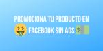 estrategia con facebook para promocionar un producto